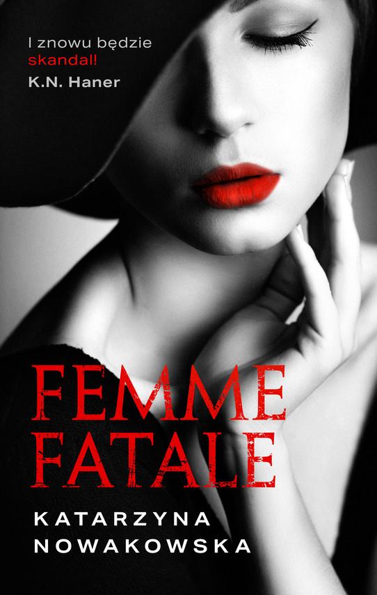 okładka Femme fataleebook | epub, mobi | Katarzyna Nowakowska