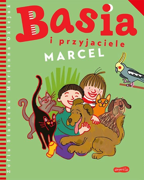 okładka Basia i przyjaciele. Marcelebook | pdf | Zofia Stanecka, Marianna Oklejak