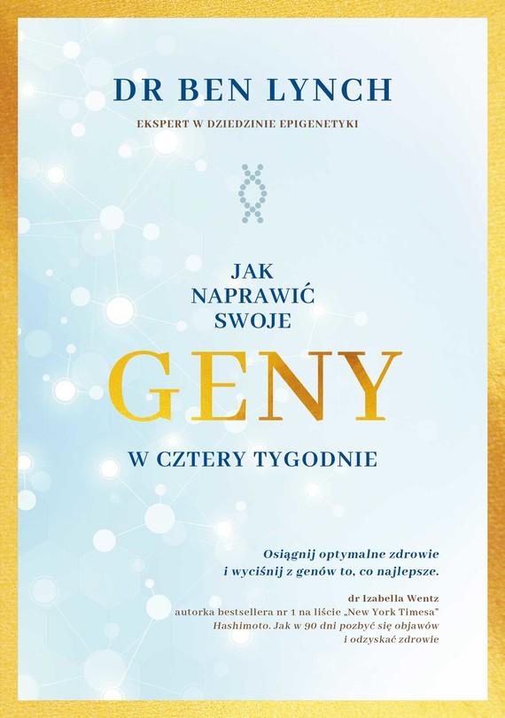 okładka Jak naprawić swoje geny w cztery tygodnieebook | epub, mobi | Ben Lynch