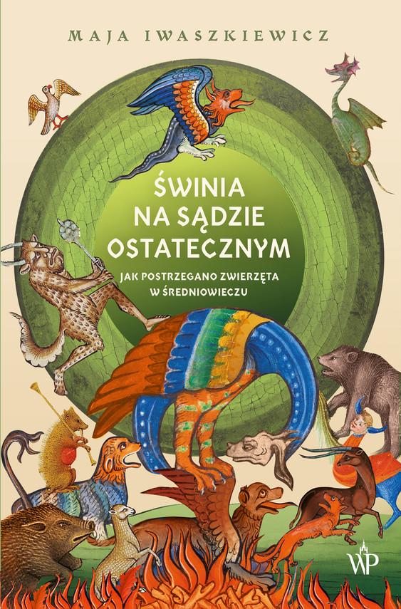 okładka Świnia na sądzie ostatecznymebook | epub, mobi | Maja Iwaszkiewicz