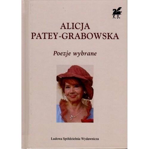 okładka Poezje wybrane Biblioteka Poetów tom 344książka |  | Alicja Patey-Grabowska