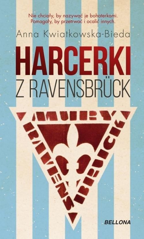 okładka Harcerki z Ravensbruckksiążka |  | Anna Maria Kwiatkowska-Bieda