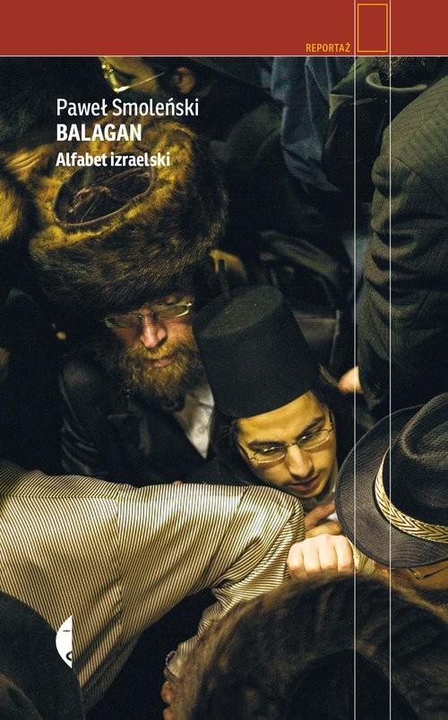 okładka Balagan Alfabet izraelskiksiążka |  | Paweł Smoleński