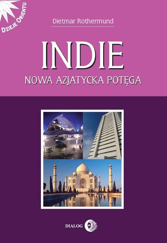 okładka Indie. Nowa azjatycka potęgaebook | epub, mobi | Rothermund Dietmar