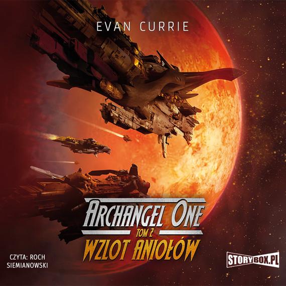 okładka Archangel One. Tom 2. Wzlot Aniołówaudiobook | MP3 | Evan Currie