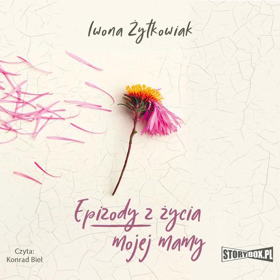 okładka Epizody z życia mojej mamyaudiobook   MP3   Iwona Żytkowiak