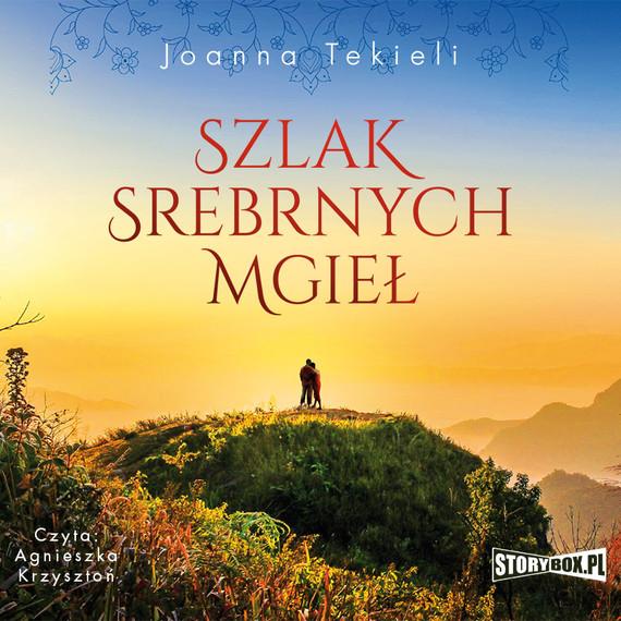 okładka Szlak Srebrnych Mgiełaudiobook | MP3 | Joanna Tekieli