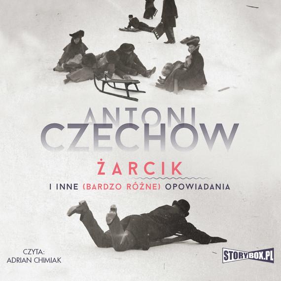 okładka Żarcik i inne (bardzo różne) opowiadaniaaudiobook | MP3 | Antoni Czechow