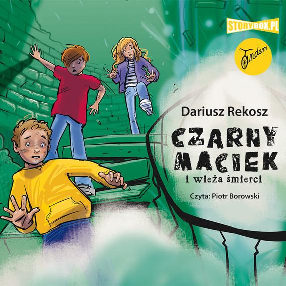 okładka Czarny Maciek i wieża śmierciaudiobook   MP3   Dariusz Rekosz