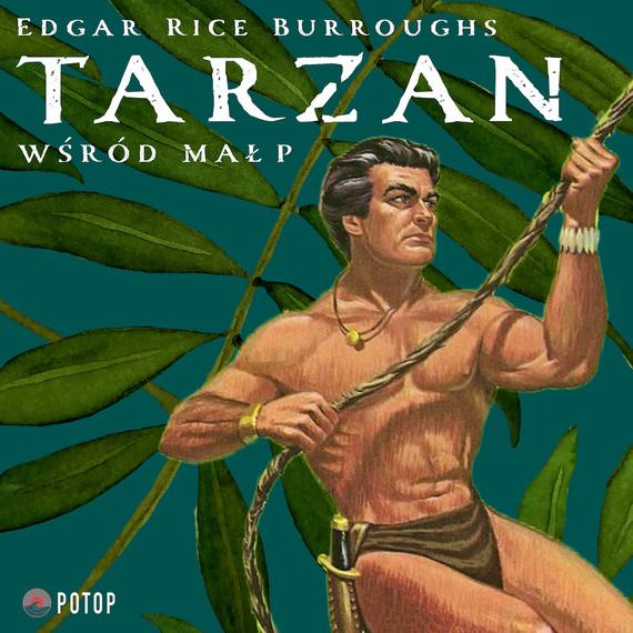 okładka Tarzan wśród małpaudiobook | MP3 | Edgar Rice Burroughs