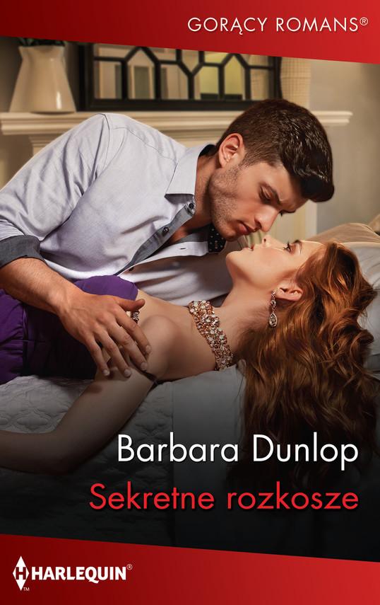 okładka Sekretne rozkoszeebook | epub, mobi | Barbara Dunlop