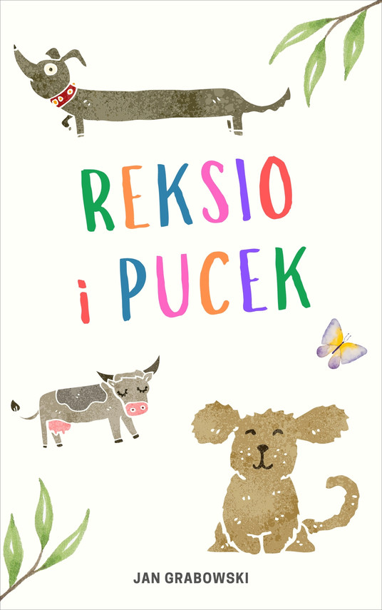 okładka Reksio i Pucek. Historia psich figlówebook | epub, mobi | Jan Grabowski
