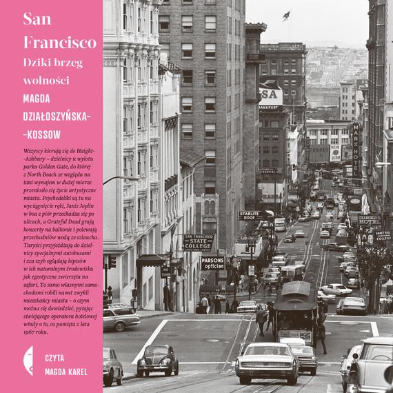 okładka San Franciscoaudiobook | MP3 | Działoszyńska-Kossow Magda