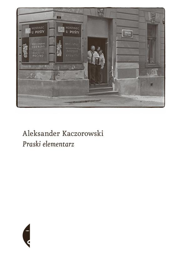 okładka Praski elementarzebook   epub, mobi   Aleksander Kaczorowski