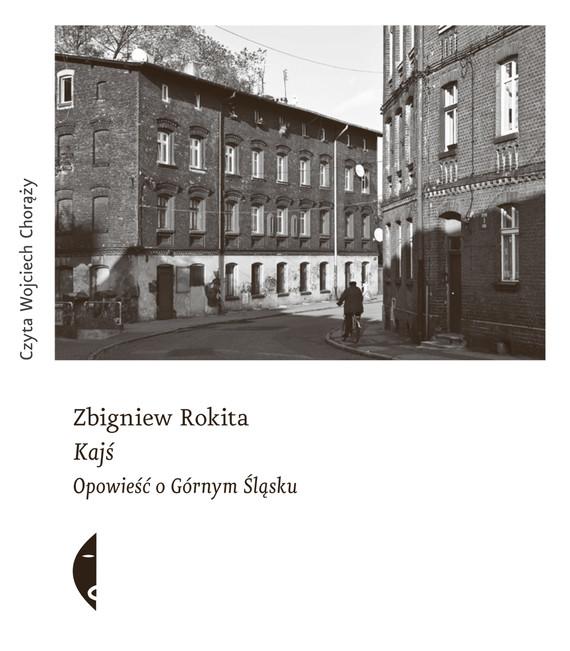 okładka Kajśaudiobook | MP3 | Zbigniew Rokita