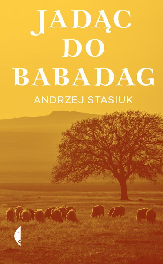 okładka Jadąc do Babadagebook | epub, mobi | Andrzej Stasiuk