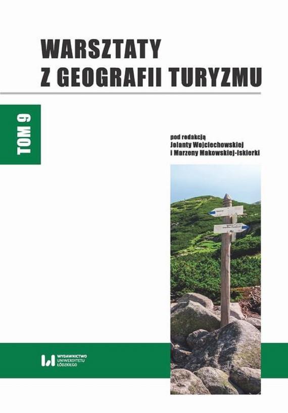 okładka Warsztaty z Geografii Turyzmu. Tom 9ebook | pdf | Jolanta Wojciechowska, Marzena Makowska-Iskierka