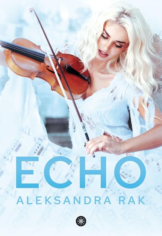 okładka Echoebook | epub, mobi | Aleksandra Rak