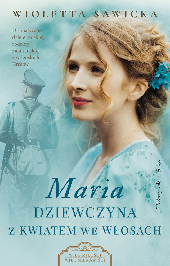okładka Maria. Dziewczyna z kwiatem we włosachebook | epub, mobi | Wioletta Sawicka