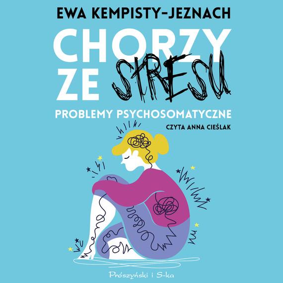 okładka Chorzy ze stresuaudiobook | MP3 | Ewa Kempisty-Jeznach