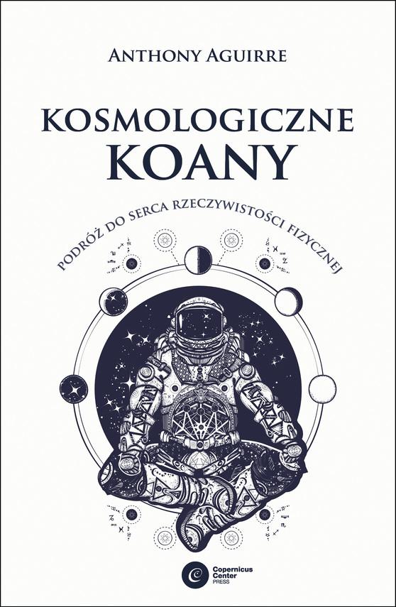 okładka Kosmologiczne koanyebook | epub, mobi | Anthony Aguirre