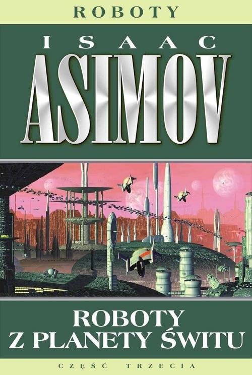 okładka Roboty 4 Roboty z planety śwituksiążka |  | Isaac Asimov