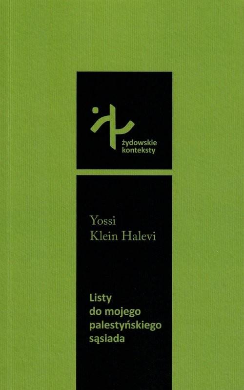 okładka Listy do mojego palestyńskiego sąsiadaksiążka      Yossi Klein Halevi