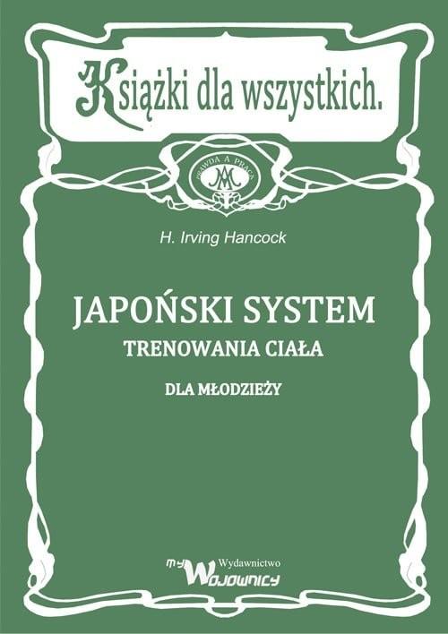 okładka Japoński system trenowania ciała dla młodzieżyksiążka |  | Hancock Irving