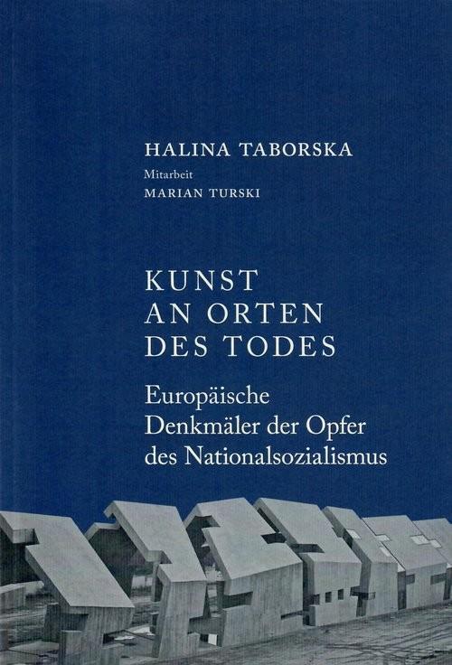 okładka Kunst an orten des todesksiążka      Taborska Halina