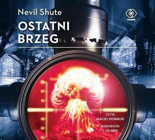 okładka Ostatni brzeg (audio CD MP3)książka |  | Shute Nevil