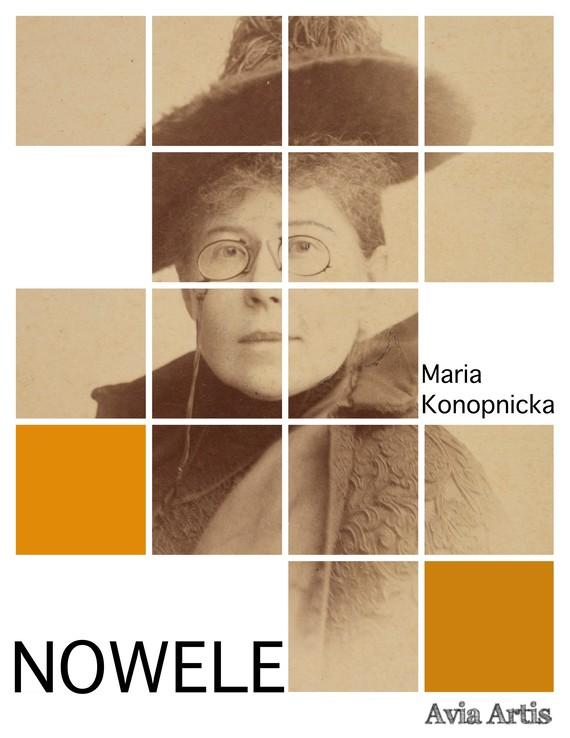 okładka Noweleebook | epub, mobi | Maria Konopnicka