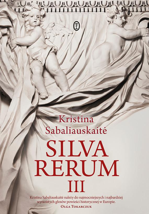 okładka Silva Rerum IIIebook | epub, mobi | Kristina Sabaliauskaitė