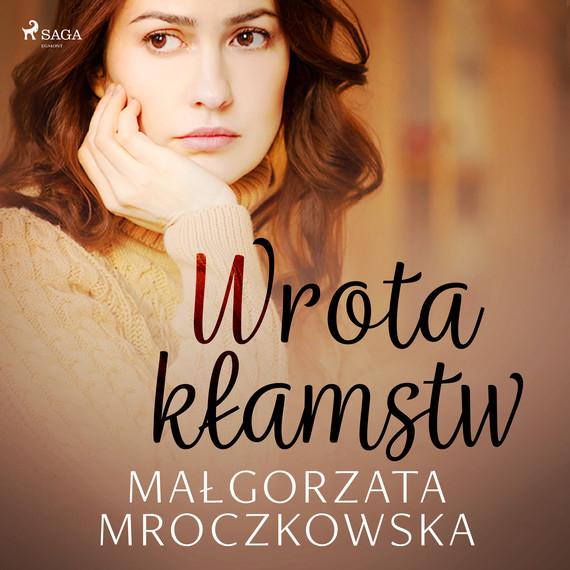 okładka Wrota kłamstwaudiobook | MP3 | Małgorzata Mroczkowska