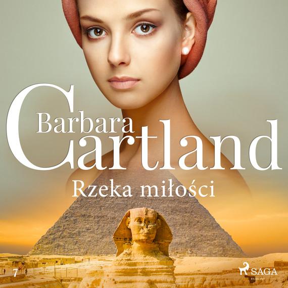 okładka Rzeka miłości - Ponadczasowe historie miłosne Barbary Cartlandaudiobook | MP3 | Cartland Barbara