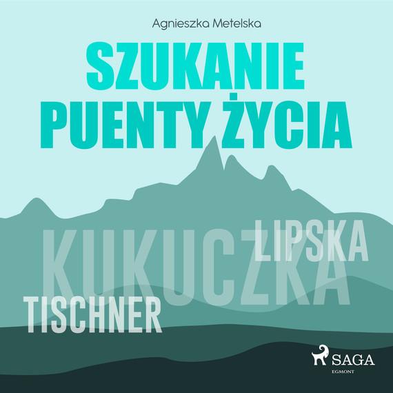 okładka Szukanie puenty życiaaudiobook | MP3 | Agnieszka Metelska