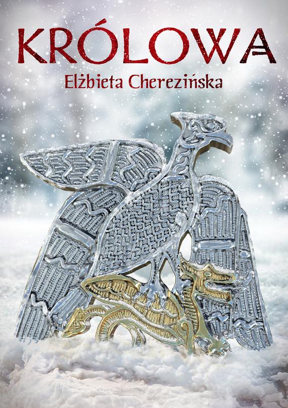 okładka Królowa OPR. MK.ebook | epub, mobi | Elżbieta Cherezińska