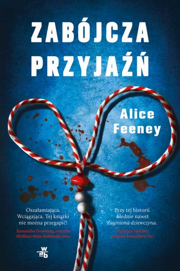 okładka Zabójcza przyjaźń książka |  | Feeney Alice