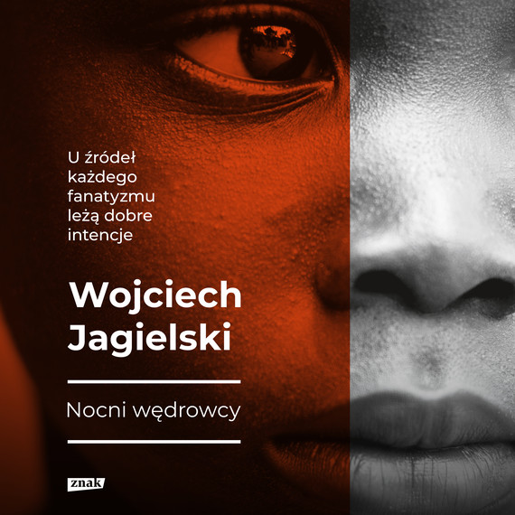 okładka Nocni Wędrowcyaudiobook | MP3 | Wojciech Jagielski