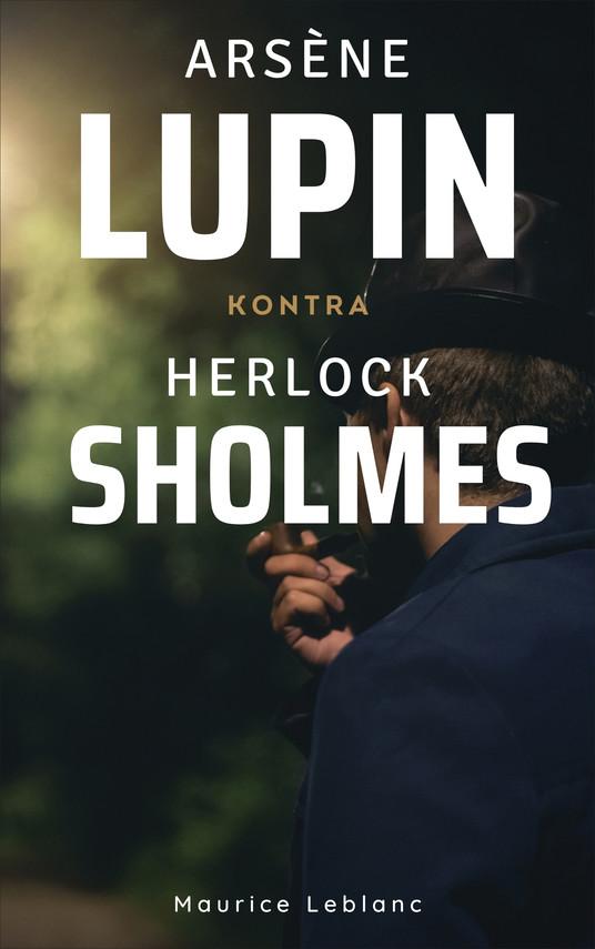 okładka Arsène Lupin kontra Herlock Sholmesebook | epub, mobi | Maurice Leblanc
