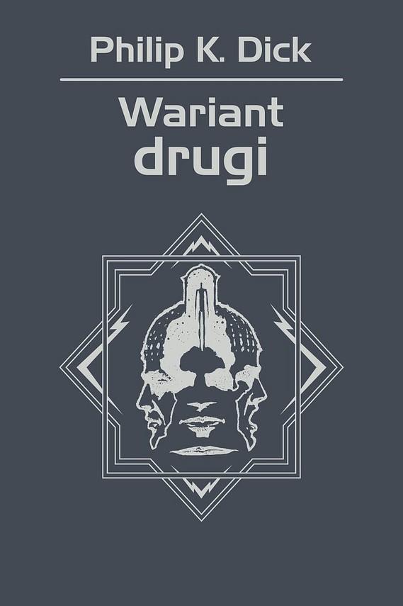 okładka Wariant drugiebook | epub, mobi | Philip K. Dick
