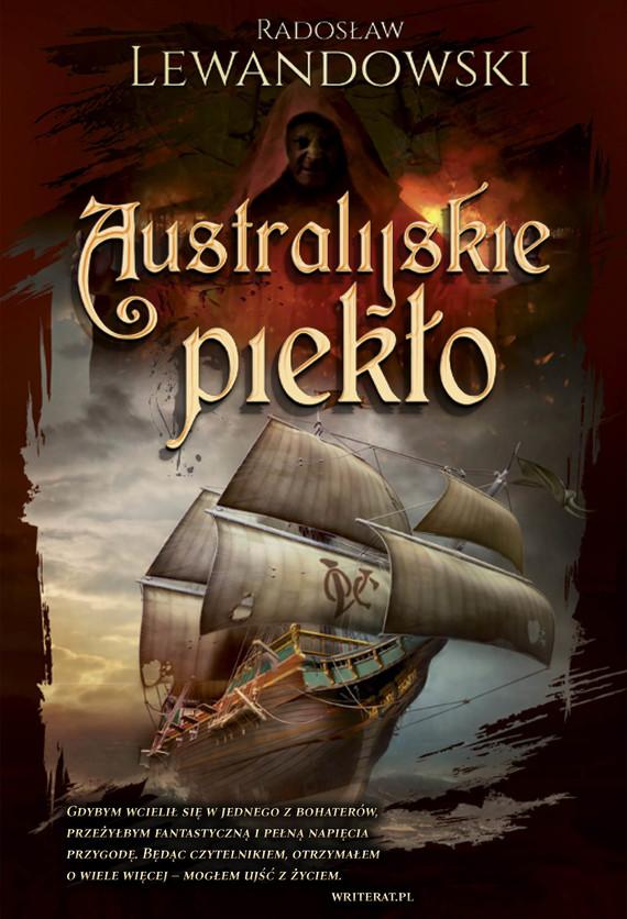 okładka Australijskie piekłoebook | epub, mobi | Radosław Lewandowski