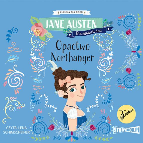 okładka Klasyka dla dzieci. Opactwo Northangeraudiobook | MP3 | Jane Austen