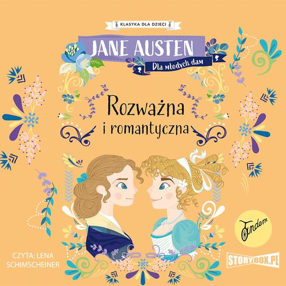 okładka Klasyka dla dzieci. Rozważna i romantycznaaudiobook | MP3 | Jane Austen