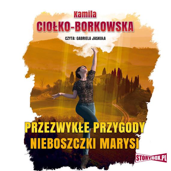 okładka Przezwykłe przygody nieboszczki Marysiaudiobook   MP3   Kamila Ciołko-Borkowska