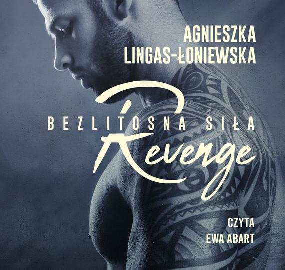 okładka Revenge. Bezlitosna siła. Tom 5audiobook   MP3   Agnieszka Lingas-Łoniewska