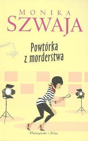 okładka Powtórka z morderstwaebook | epub, mobi | Monika Szwaja