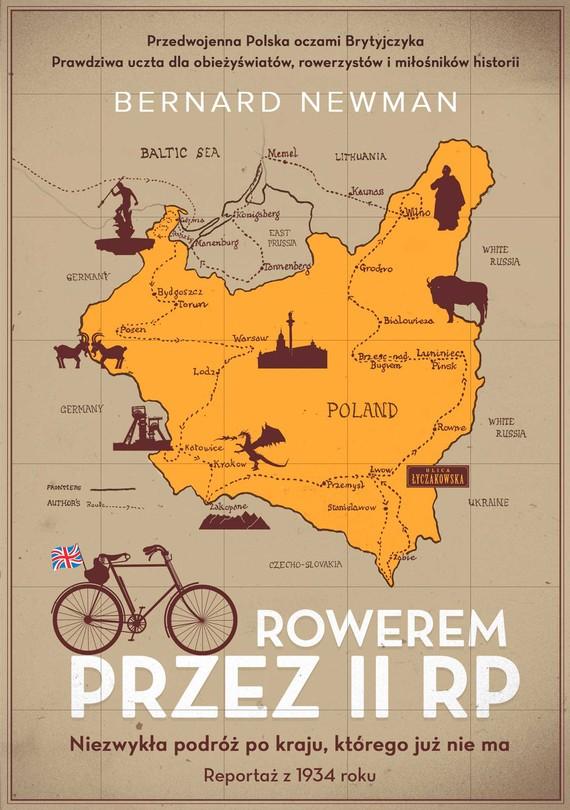 okładka Rowerem przez II RP. Niezwykła podróż po kraju, którego już nie maebook   epub, mobi   Bernard Newman