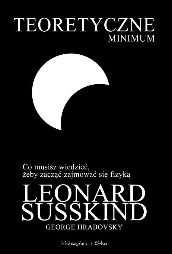 okładka Teoretyczne minimumebook   epub, mobi   Leonard Susskind, George Hrabovsky