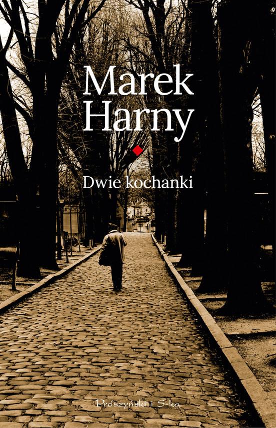 okładka Dwie kochankiebook | epub, mobi | Marek Harny