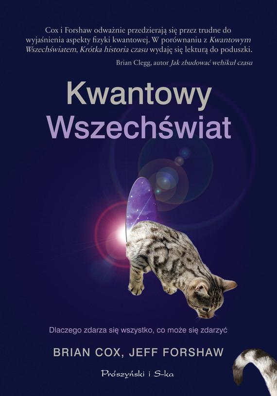 okładka Kwantowy Wszechświatebook | epub, mobi | Brian Cox, Jeff Forshaw